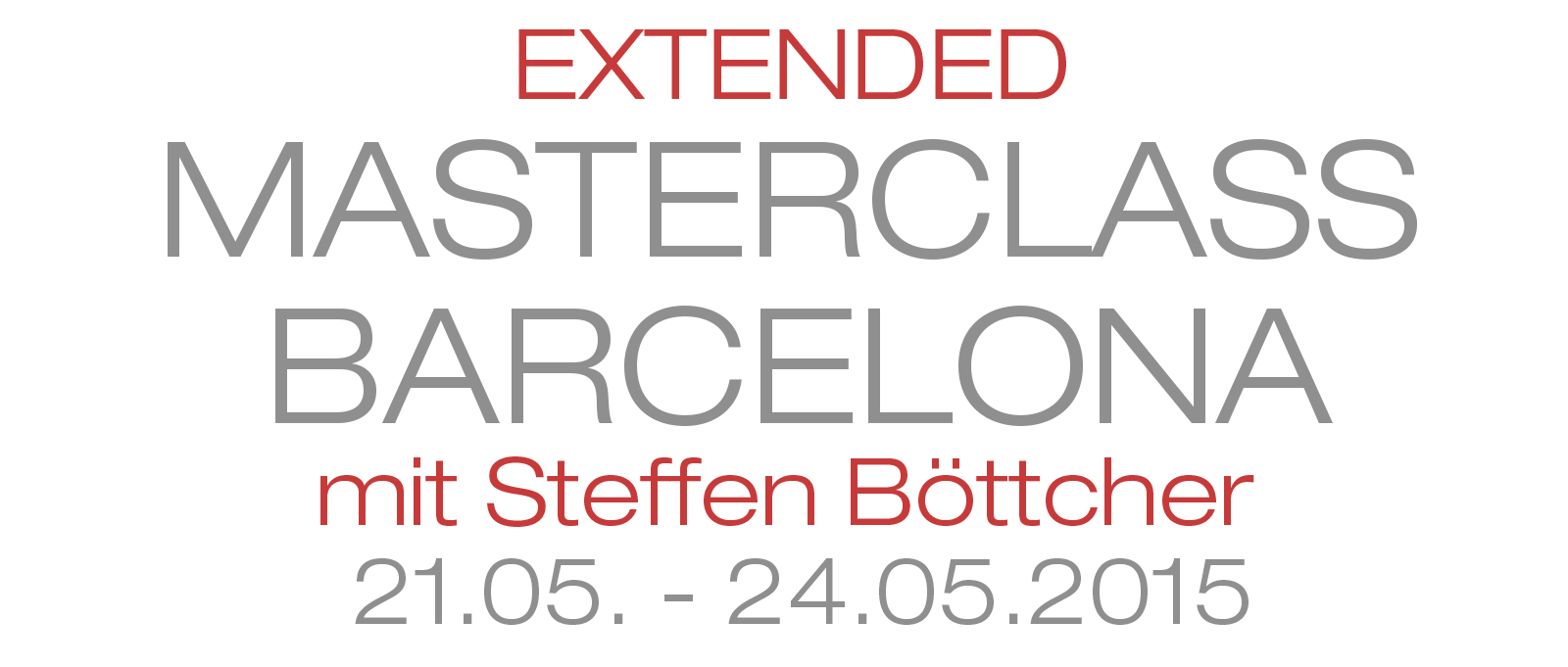 Extended Masterclass Barcelona 2015